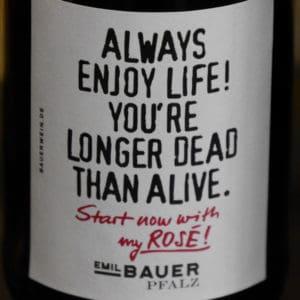 Emil Bauer Rosé Always Enjoy Life